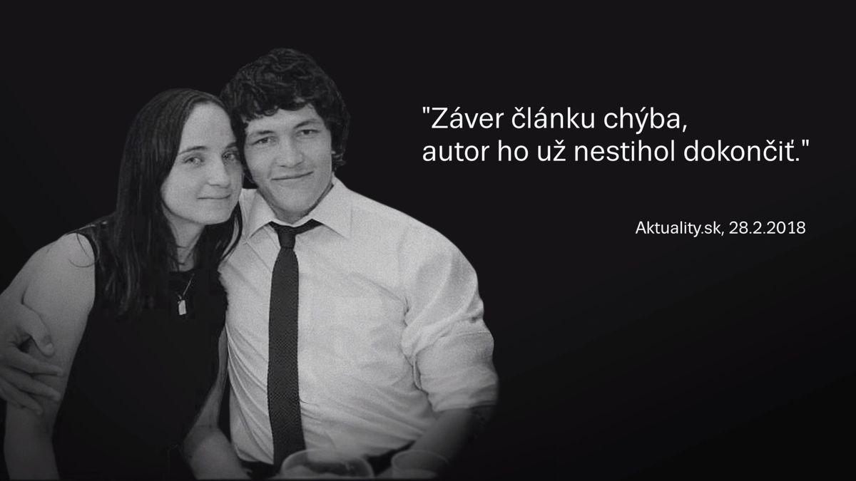 Případ Kuciak. Označovali nás za prostitutky, nevěříme, že vraha dopadnou, tvrdí kolegové zabitého novináře